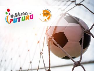 Torneo di calcio del progetto #Liberailfuturo