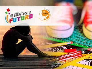 Macro-attività #Liberailfuturo: Azioni di prevenzione al disagio giovanile