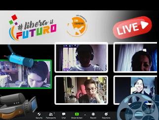 Laboratorio online audivisivo del rpogetta Libera Il Futuro Roma.